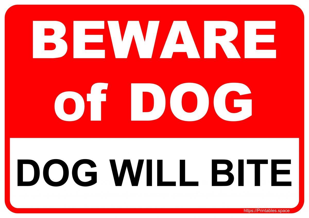 Beware of Dog - Dog Will Bite Sign