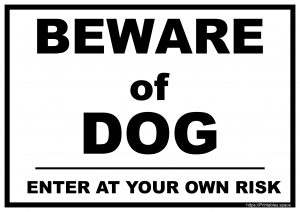 Beware of Dog - Enter At Your Own Risk Sign