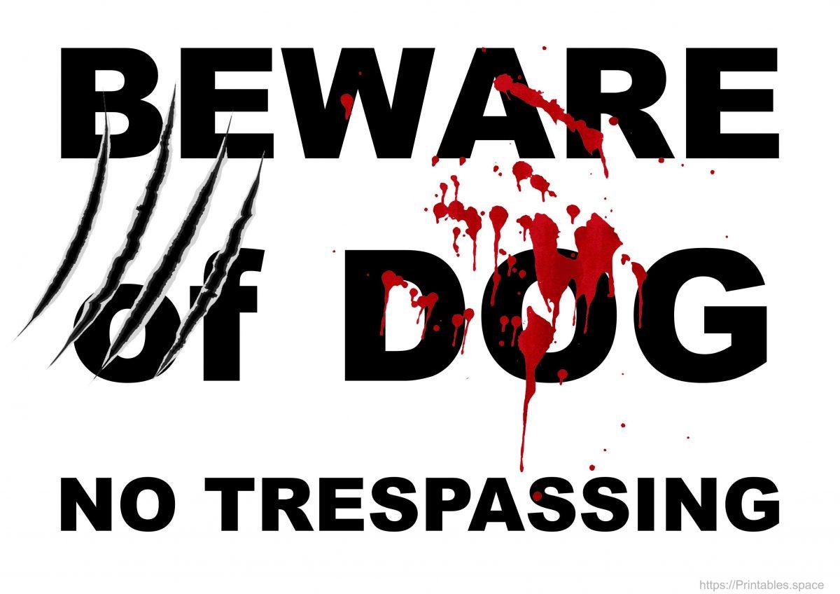 Beware of Dog - No Trespassing Sign