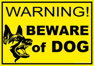 Warning! Beware of Dog Sign
