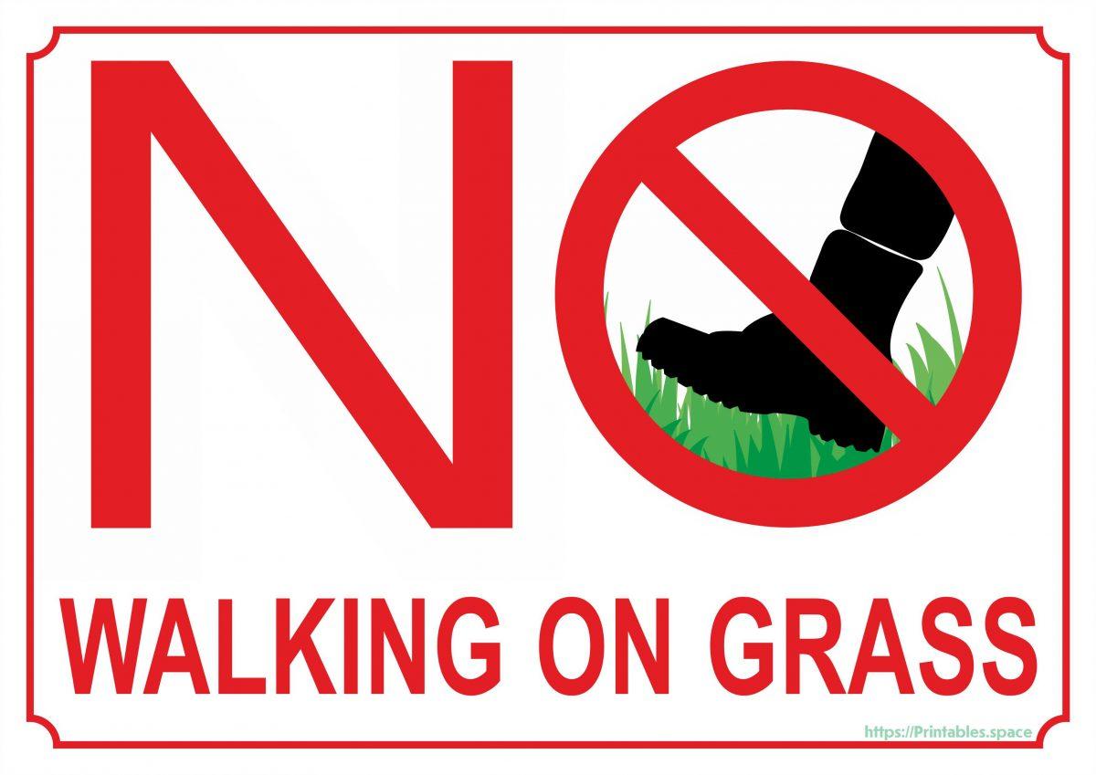 No Walking On Grass