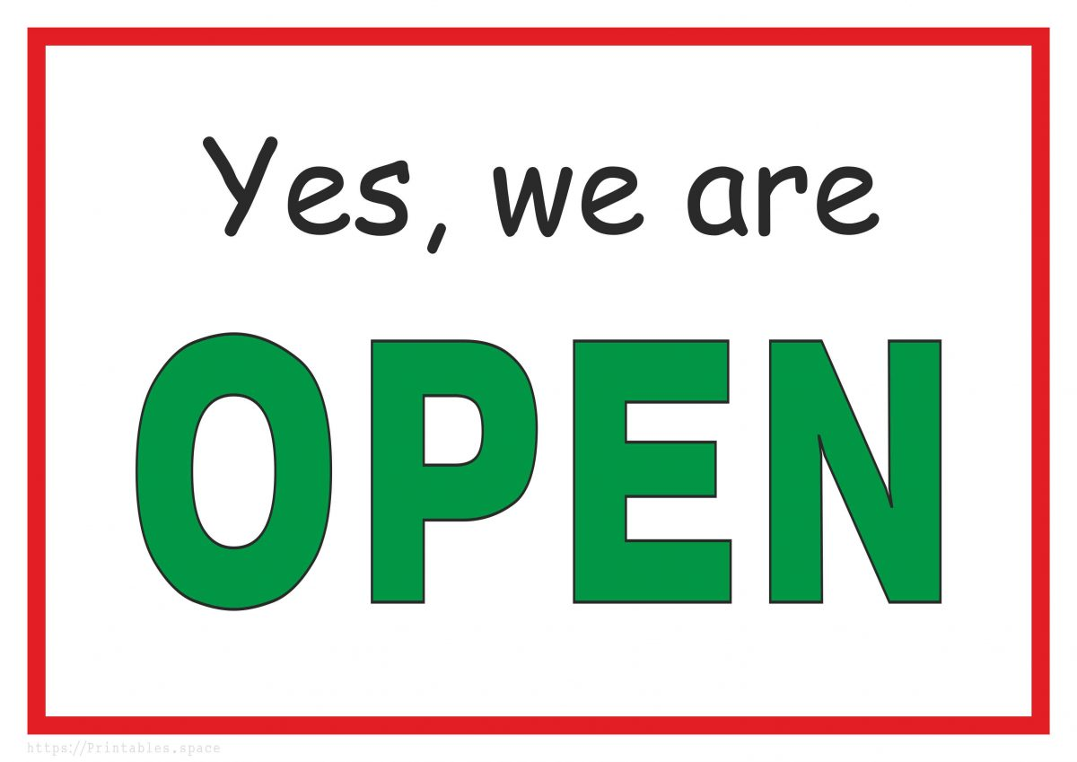 picture relating to Printable Sign called Indeed, We Are Open up - Totally free Printable Indication - Free of charge Printables
