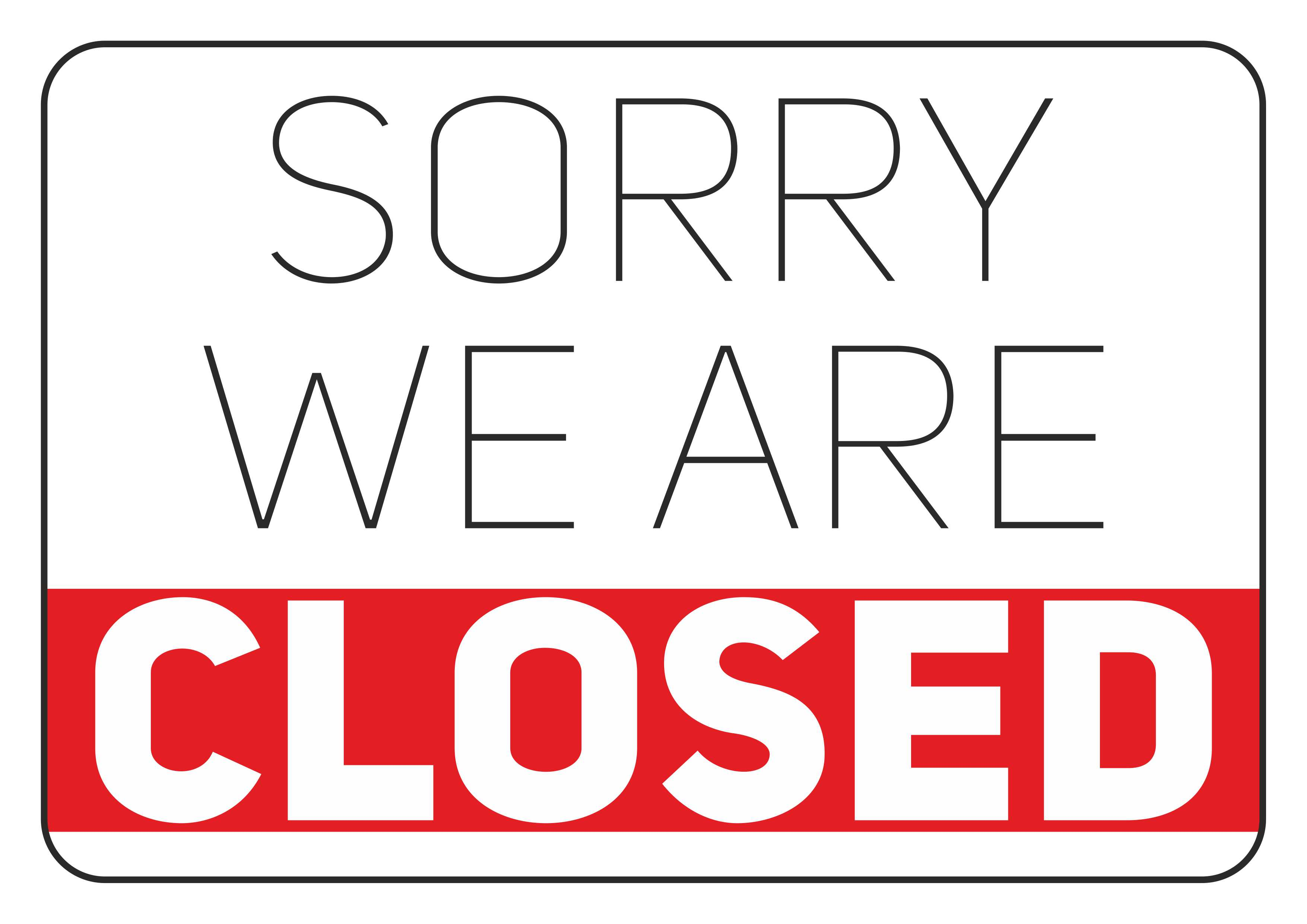 Simple Printable Sign – We Are Closed – Free Printables