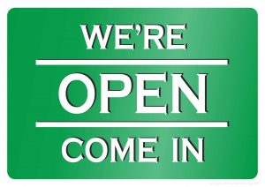 We are open. Come in