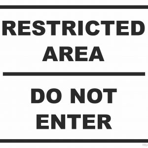Restricted Area Do Not Enter