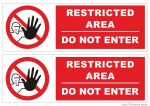 Printable Restricted Area Do Not Enter Sign