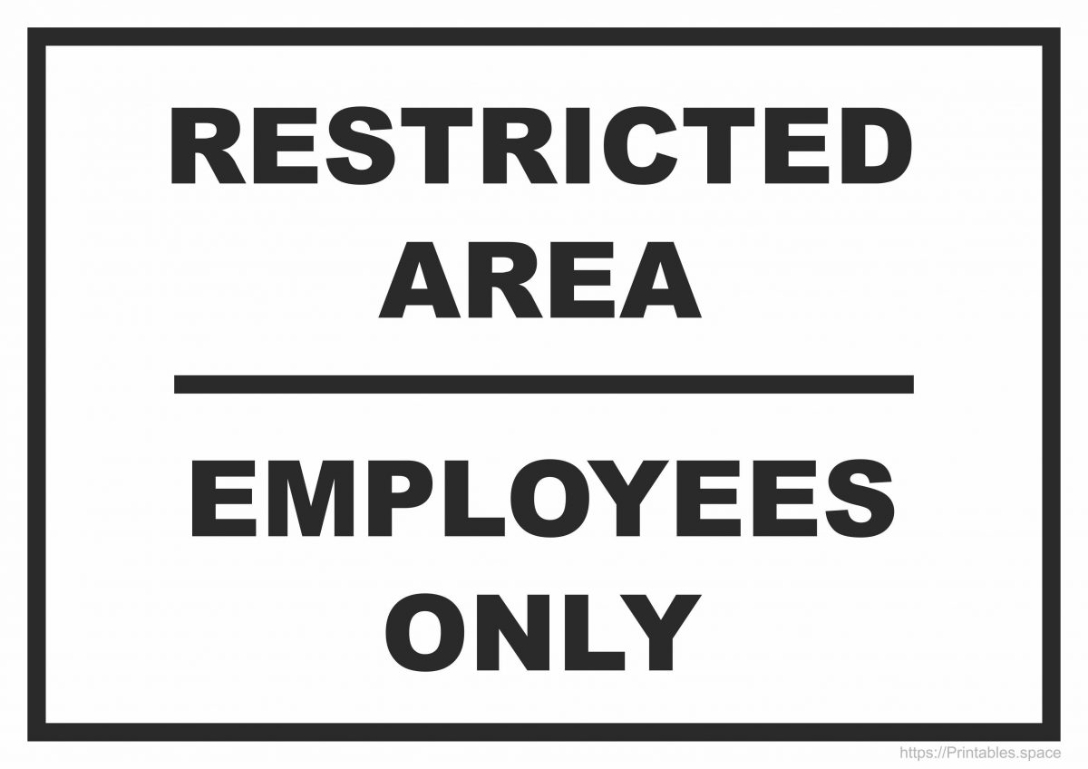 Restricted Area Employees Only