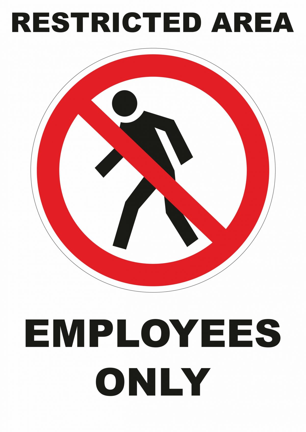 Restricted Area Employees Only with Graphic Sign