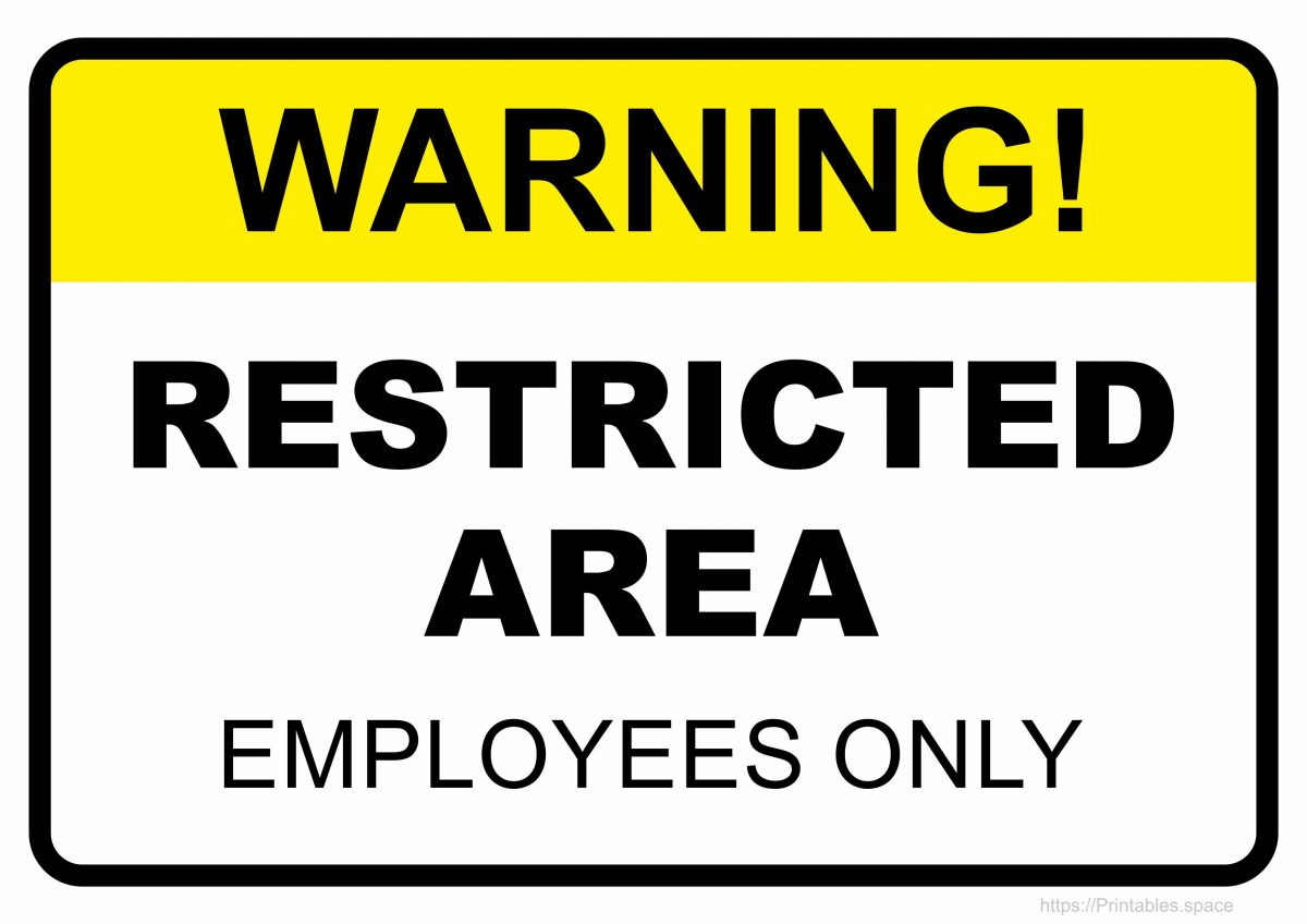 Warning Restricted Area Employees Only