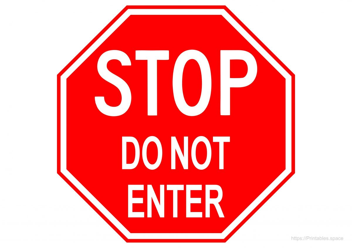 Stop Do Not Enter Sign - Printable A4 Template