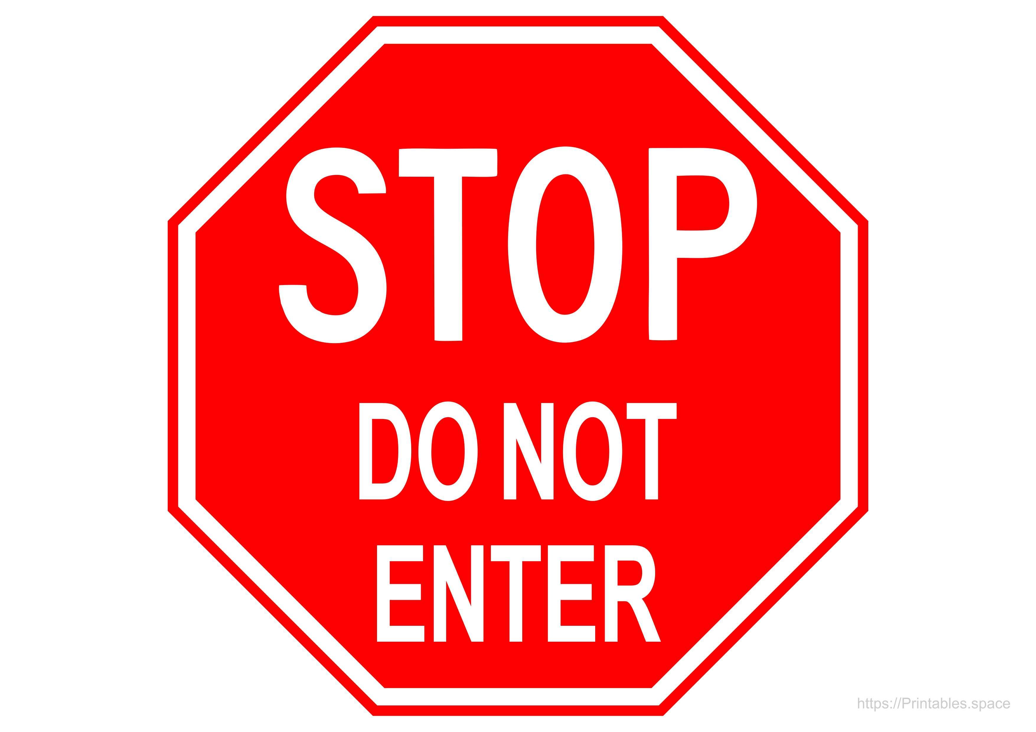 Stop Do Not Enter Sign Printable A4 Template Free Printables