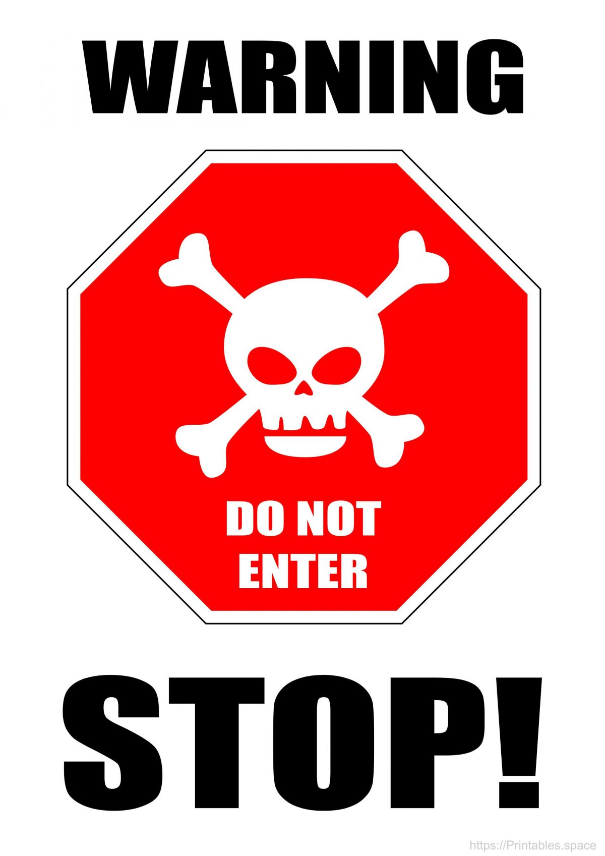 Warning! Stop - Free Printable Sign