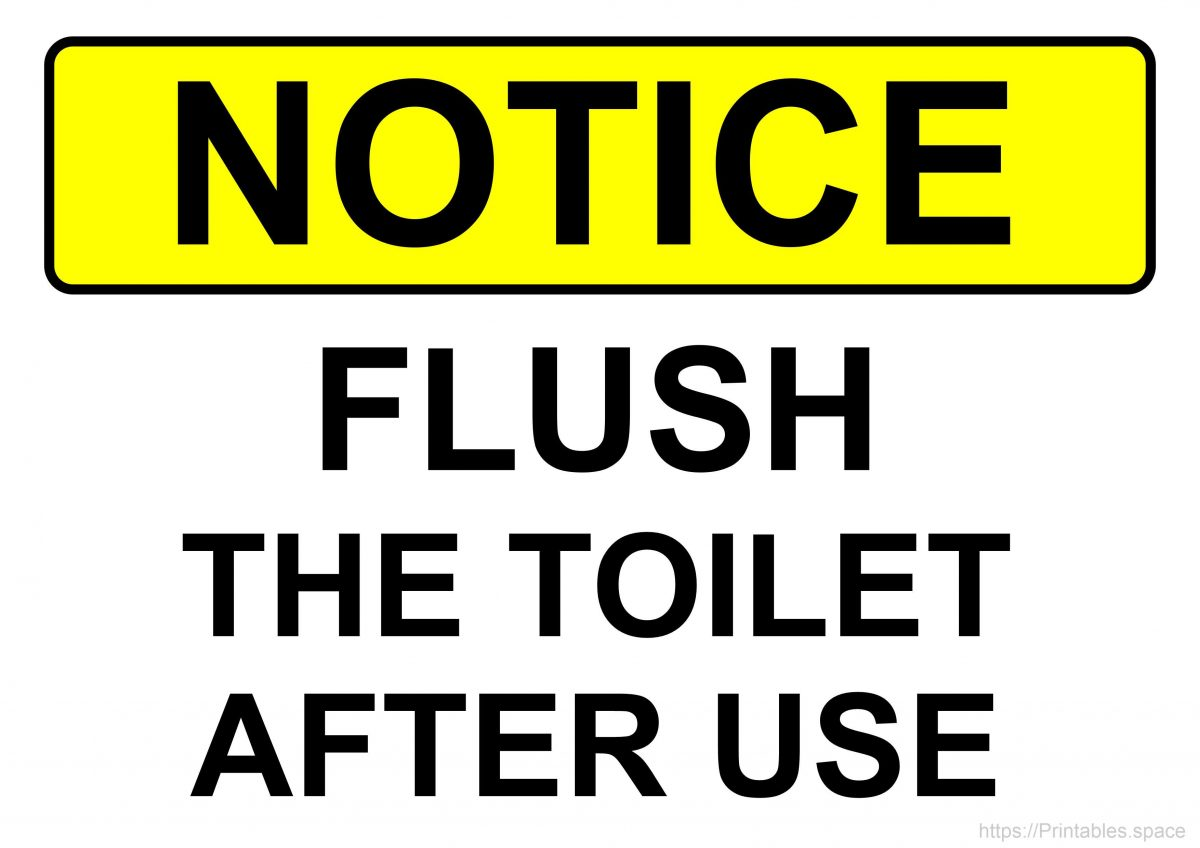 Notice Sign - Flush The Toilet After Use (Yellow background)