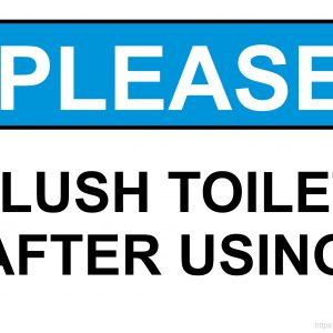 Please Flush Toilet After Using