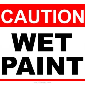 Caution Wet Pain Sign With Large Letters