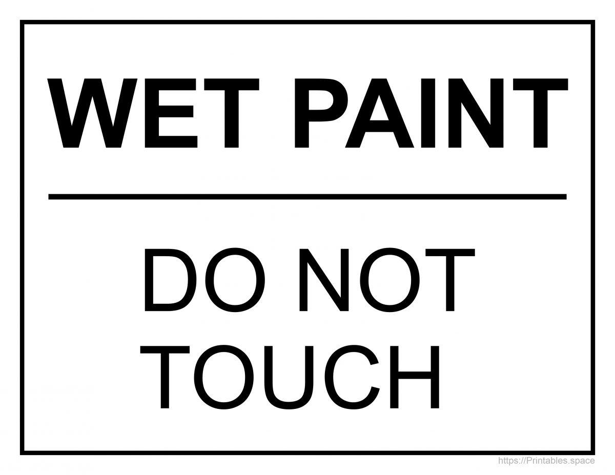 Wet Paint! Do Not Touch